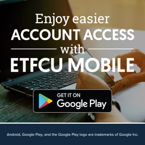 Download the ETFCU Mobile App